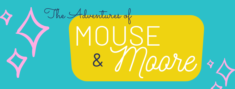 Mouse and Moore